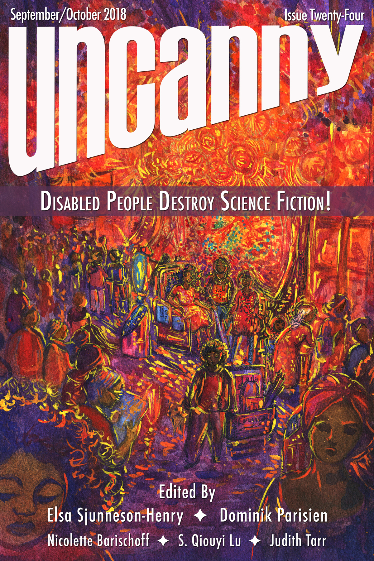 Uncanny Magazine Issue 24- Disabled People Destroy Science